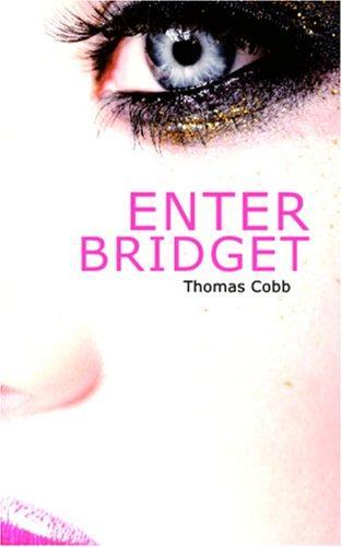 Enter Bridget