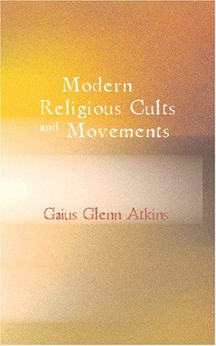 Modern Religious Cults...