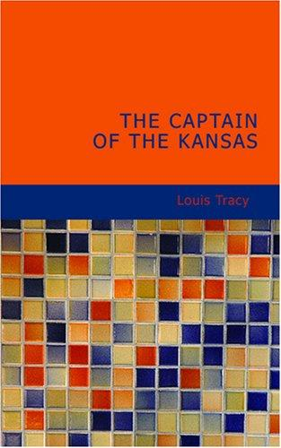 The Captain of the Kansas