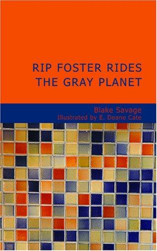 Rip Foster Rides the G...