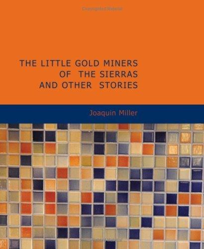 The Little Gold Miners...