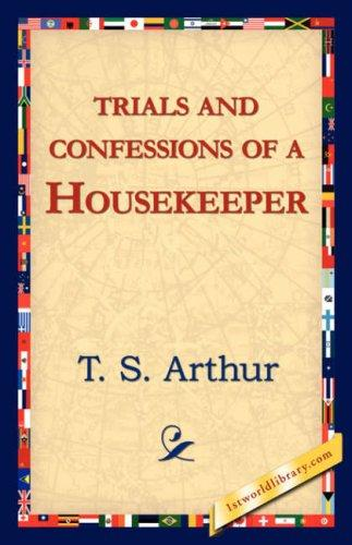 Trials and Confessions of a Housekeeper