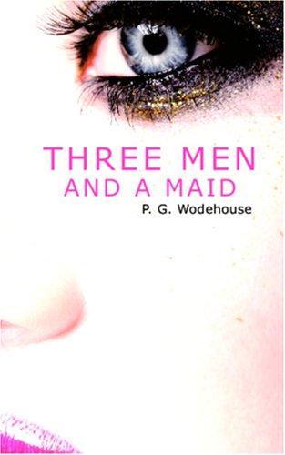 Three Men and a Maid