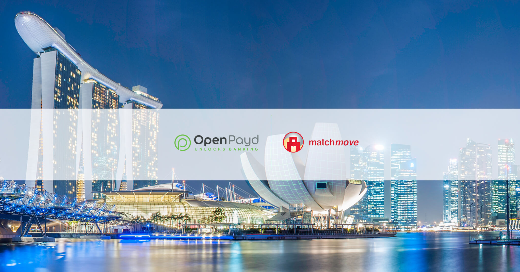 MatchMove Partners With OpenPayd In Application For Singapore Digital Banking Licence