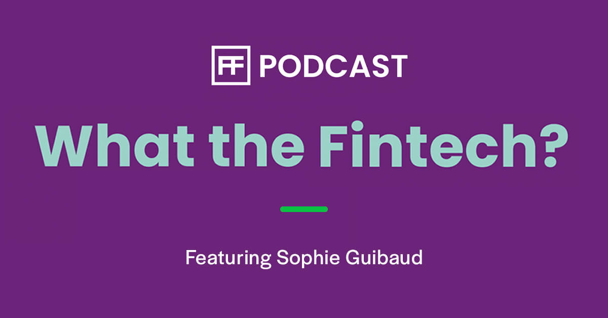 OpenPayd featured on the Fintech Futures' What the fintech? podcast series