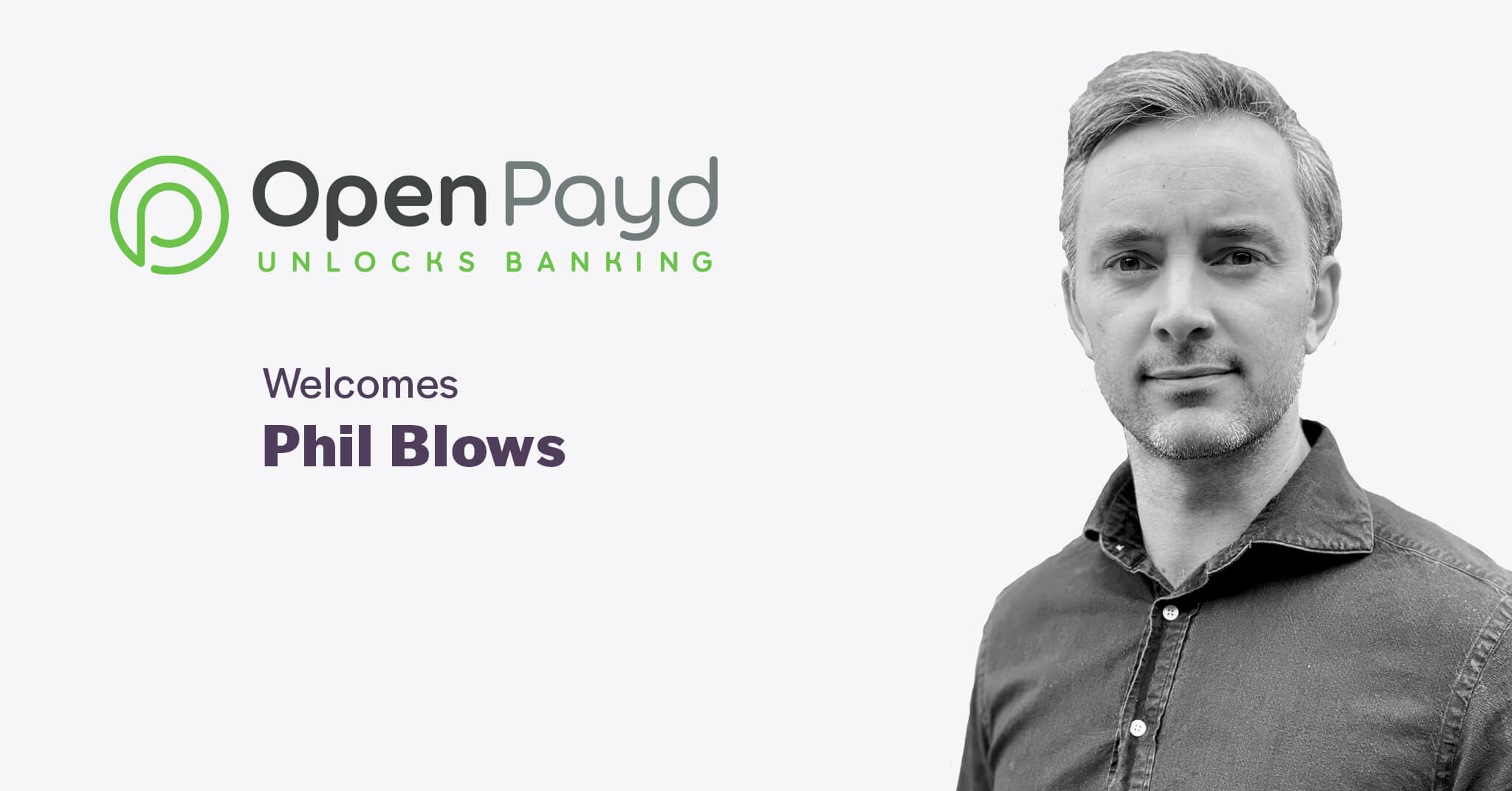 Phil Blows Joins OpenPayd as VP of Sales
