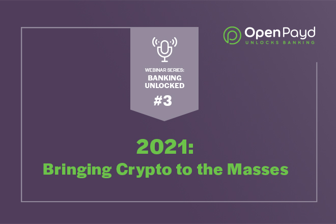 2021: Bringing Crypto to the Masses