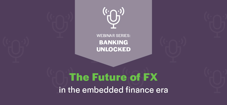 The Future of FX in embedded finance