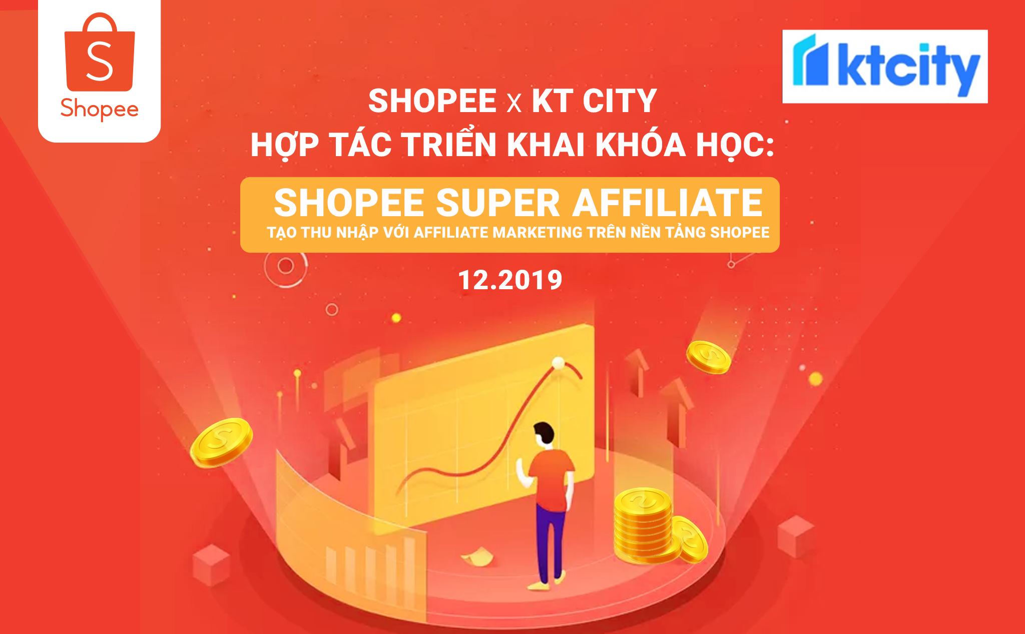 Khoa hoc Affiliate Shopee - KT City