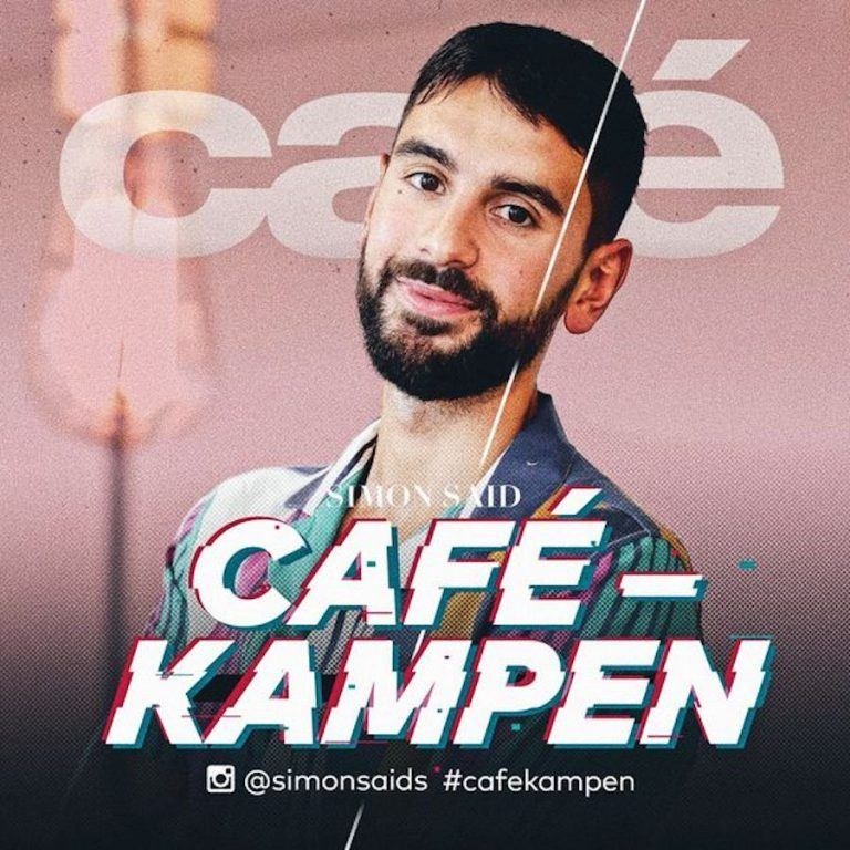 "Simon Said leder Cafés podcast ""Cafékampen""."