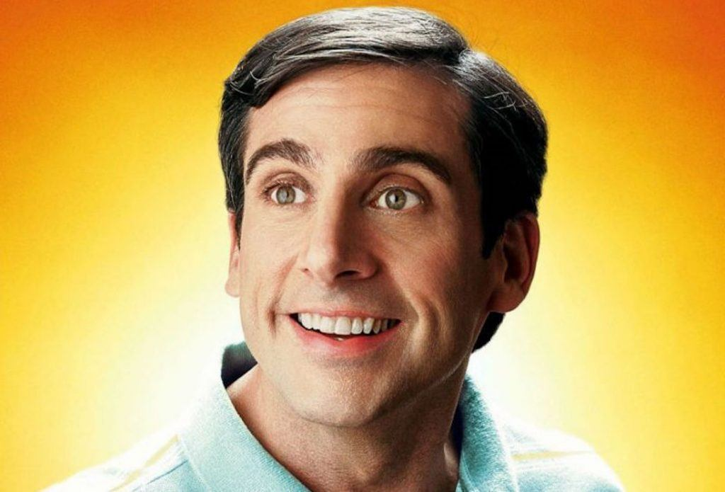 40 Year Old Virgin.