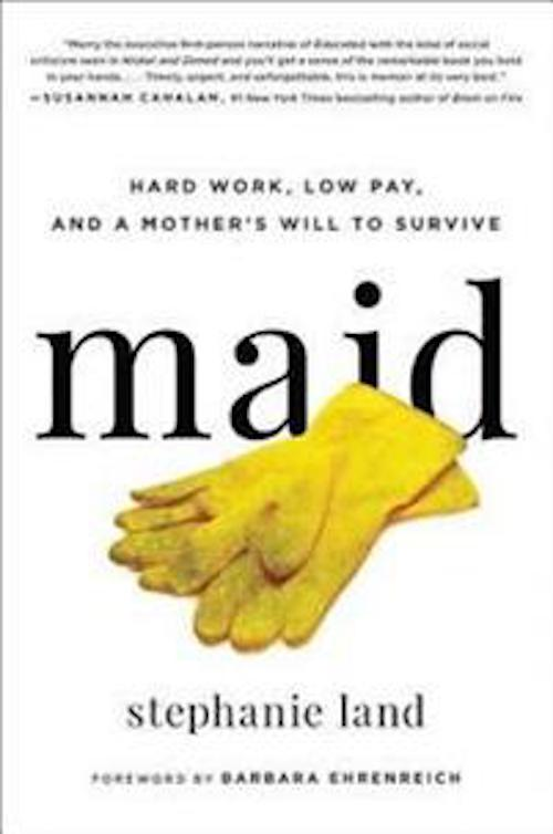 Boken Maid: Hard Work, Low Pay, and a Mother's Will to Survive.