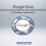 Google docs para la gestión de la información personal y el trabajo colaborativo