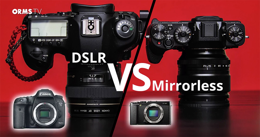 The key differences between DSLR and mirrorless cameras on OrmsTV