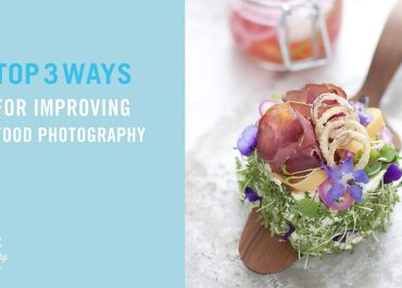 3 Ways to improve your food photography on Orms Connect Photographic Blog