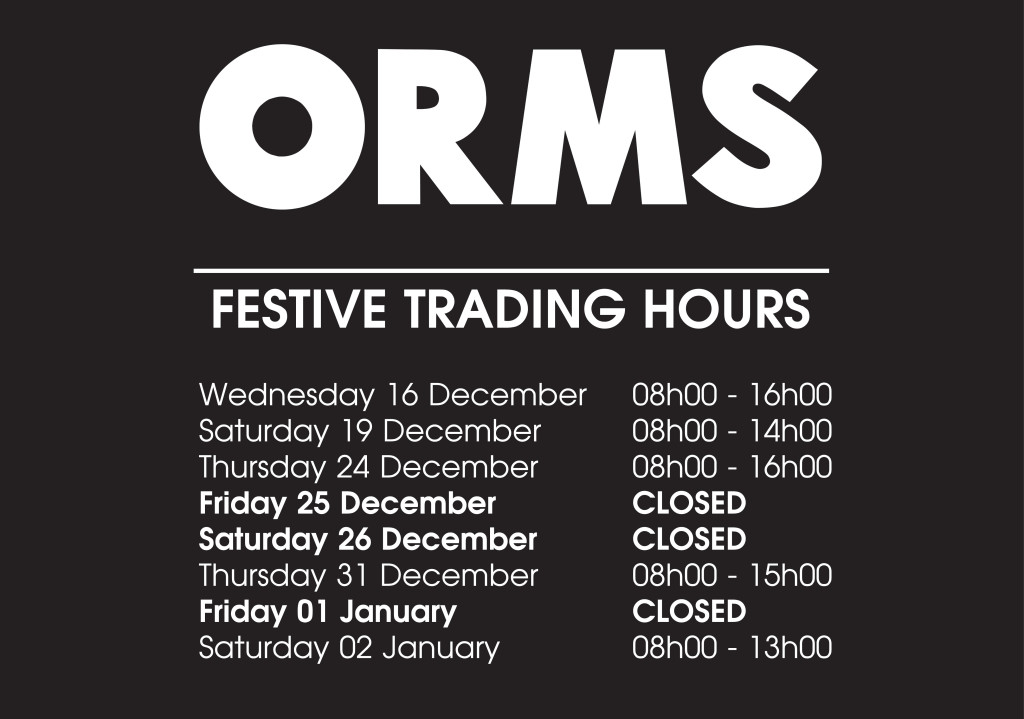 Festive trading hours at Orms 2015