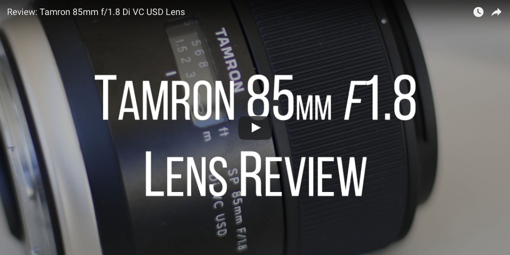 Tamron 85mm f/1.8 Di VC USD Lens Review