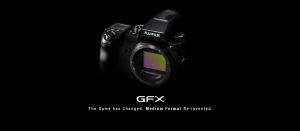 A Look at the Fujifilm GFX Medium Format Mirrorless Camera