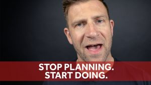 Stop Planning. Start Doing by Chase Jarvis