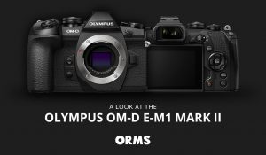 A Look at the Olympus OM-D E-M1 Mark II Mirrorless Camera