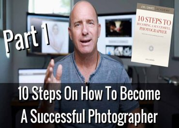Becoming a successful photographer can seem like a completely daunting task, which is why Joel Grimes is here with his ten tips to achieving your dreams.