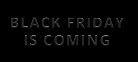 It's that time of year again, Festive Season is upon us and we all know what that means... Black Friday sales are looming, but the big question is how are you preparing yourself for the biggest sale day of the year?
