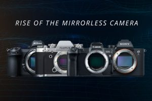 The Rise Of The Mirrorless Camera