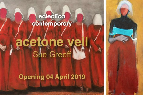 Acetone Veil   Sue Greeff   Solo Exhibition at Eclectica Contemporary