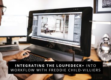 Integrating the Loupedeck+ Into Workflow with Freddie Child-Villiers