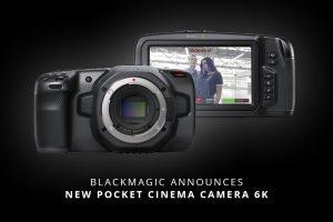 Blackmagic Announces New Pocket Cinema Camera 6K