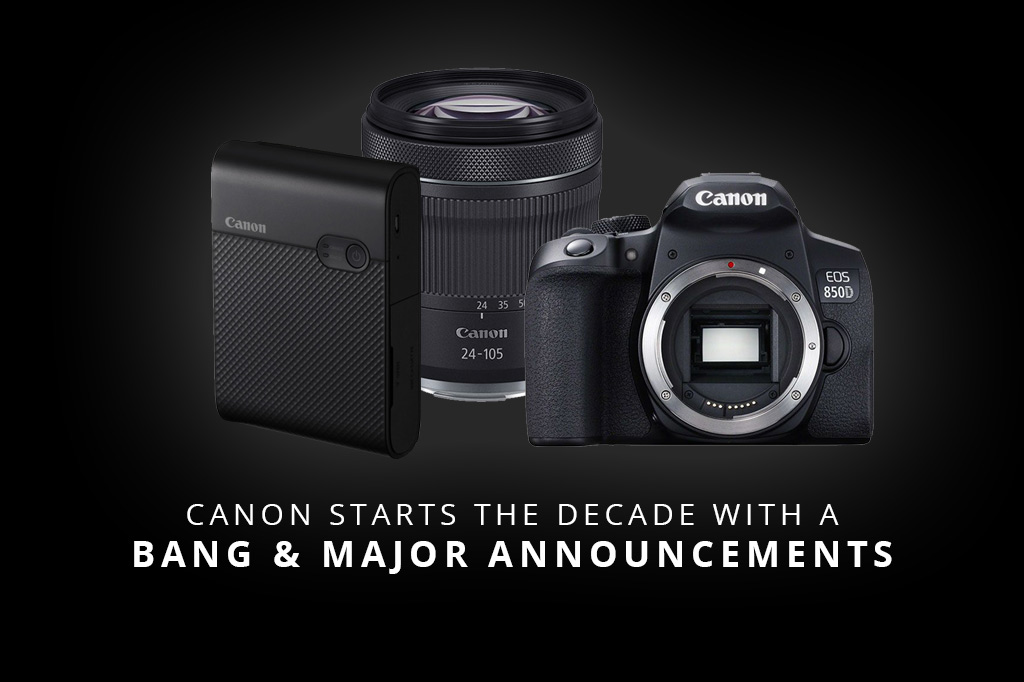 Canon Starts The Decade With A Bang & Major Announcements