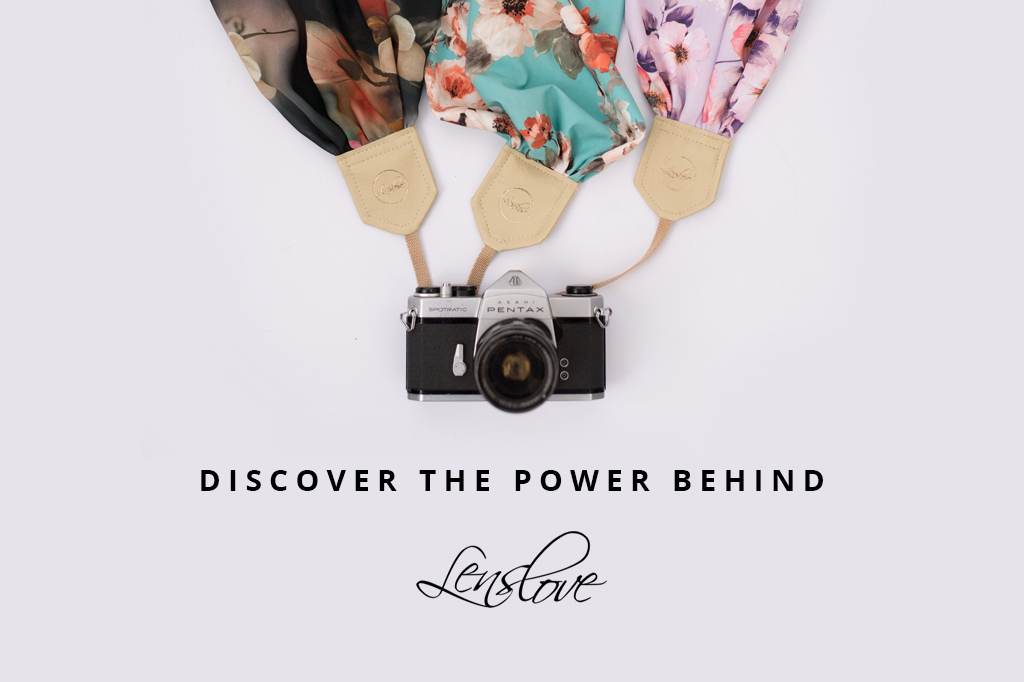 Discover The Power Behind Lens Love