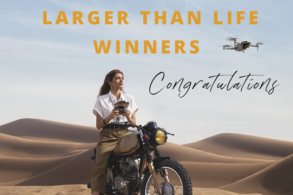 Orms X DJI Larger Than Life Top Three Selection