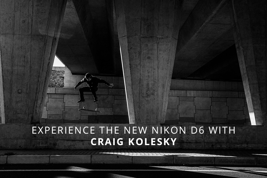 Experience The New Nikon D6 With Craig Kolesky Feature Image