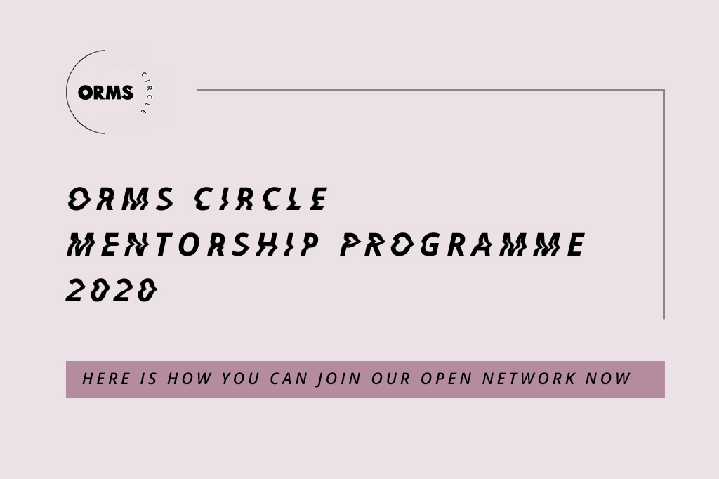 Apply: Orms Circle Mentorship Programme 2020