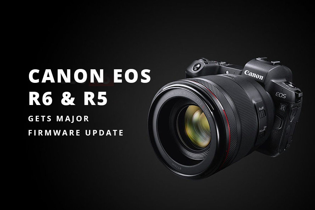 Canon EOS R6 Gets Major Firmware Update