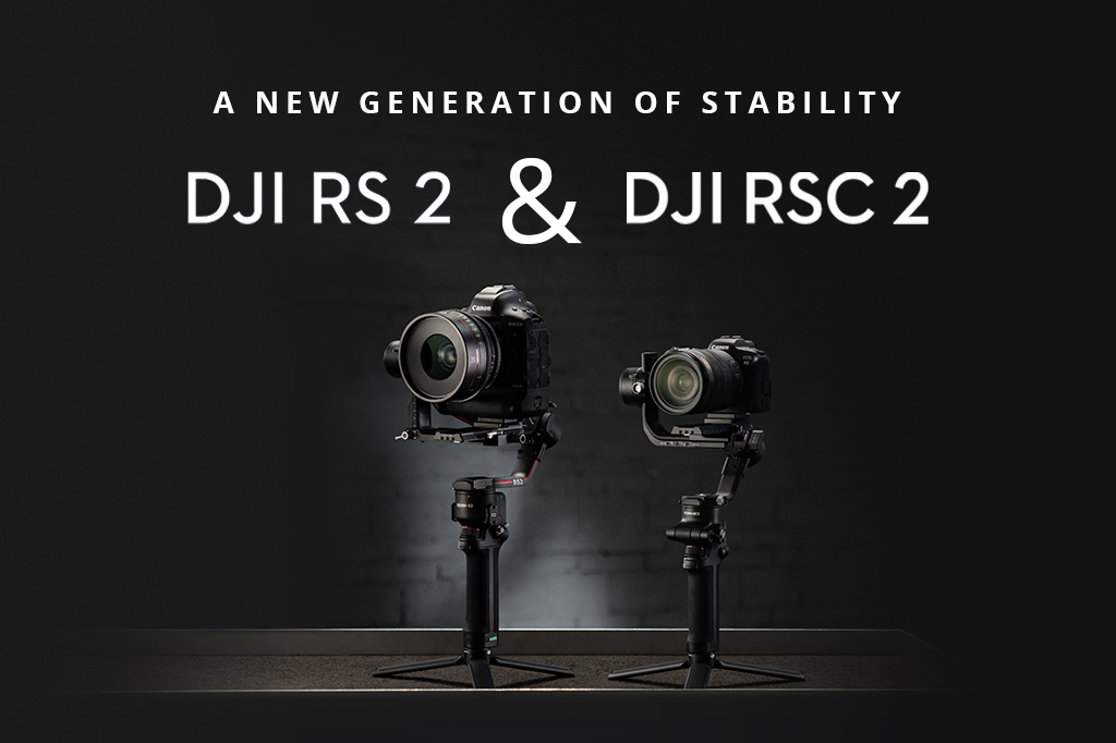 The DJI RSC 2 And RS 2: Welcome To The Next Generation Of Superior Stabilisation