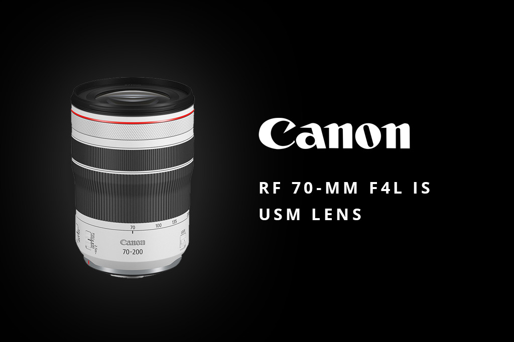 Canon Expands Their RF Lens System With The New RF 70-200mm F4L IS USM Lens