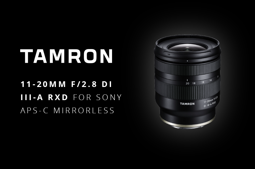 The Tamron 11-20mm F/2.8 Di III-A RXD Lens Is A World-First In Its Category