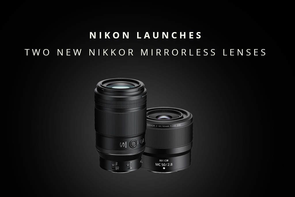 Nikon Releases Two New NIKKOR Z Lenses, Announces Two More In Development