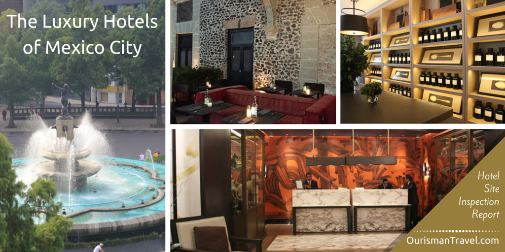 Luxury Hotels Of Mexico City Ourisman Travel