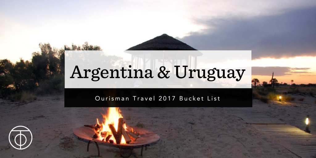 Argentina_Ourisman Travel 2017 Bucket List