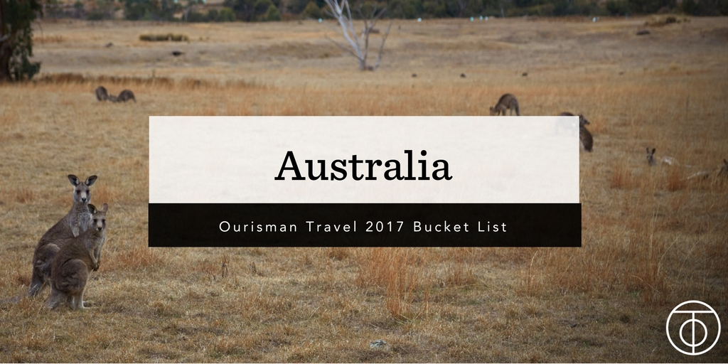 Australia_Ourisman Travel 2017 Bucket List