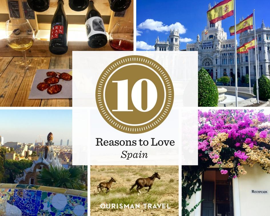 10 Reasons to Love Spain