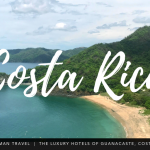 luxury hotels of Guanacaste, Costa Rica
