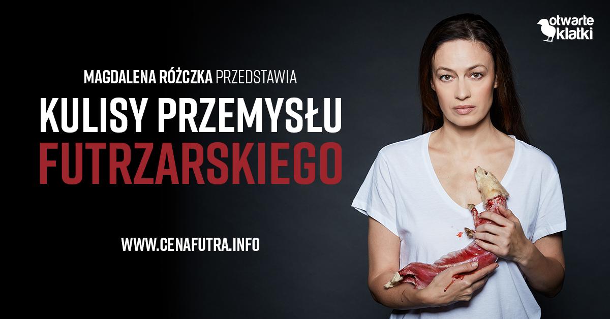 Magdalena Różdżka, Kulisy przemysłu futrzarskiego