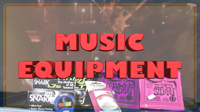Music Equipment and Accessories