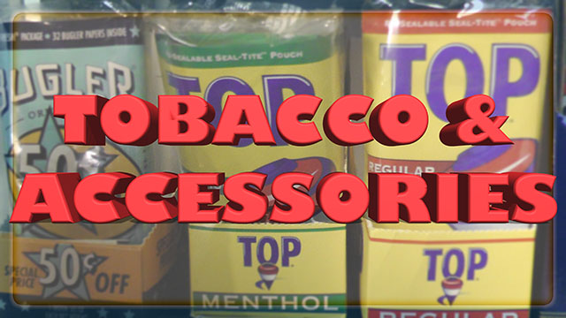 Tobacco and Accessories