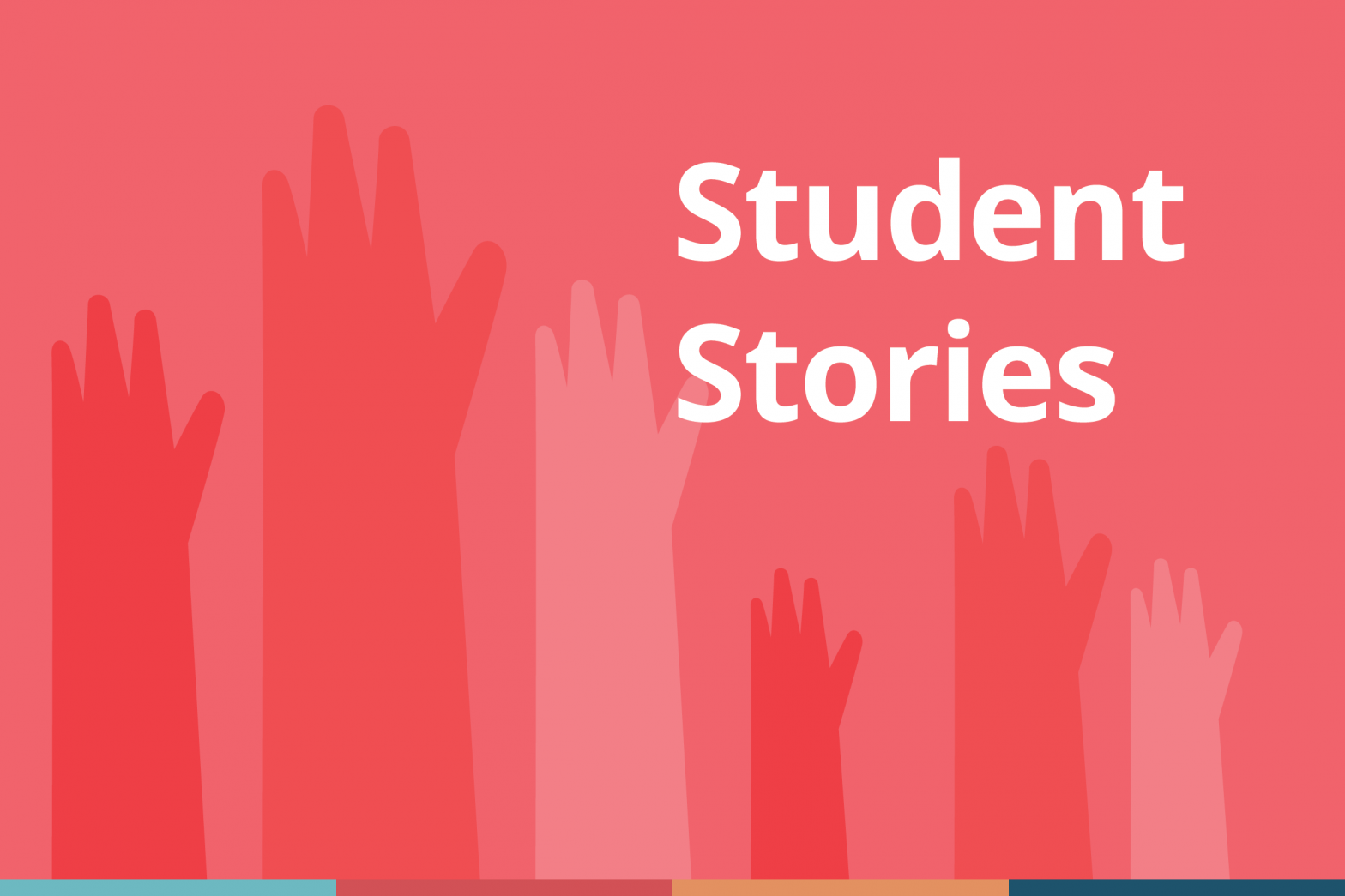 "Blog cover image with text that says, ""Student Stories"" on a red background with illustrative hands raised in the background."