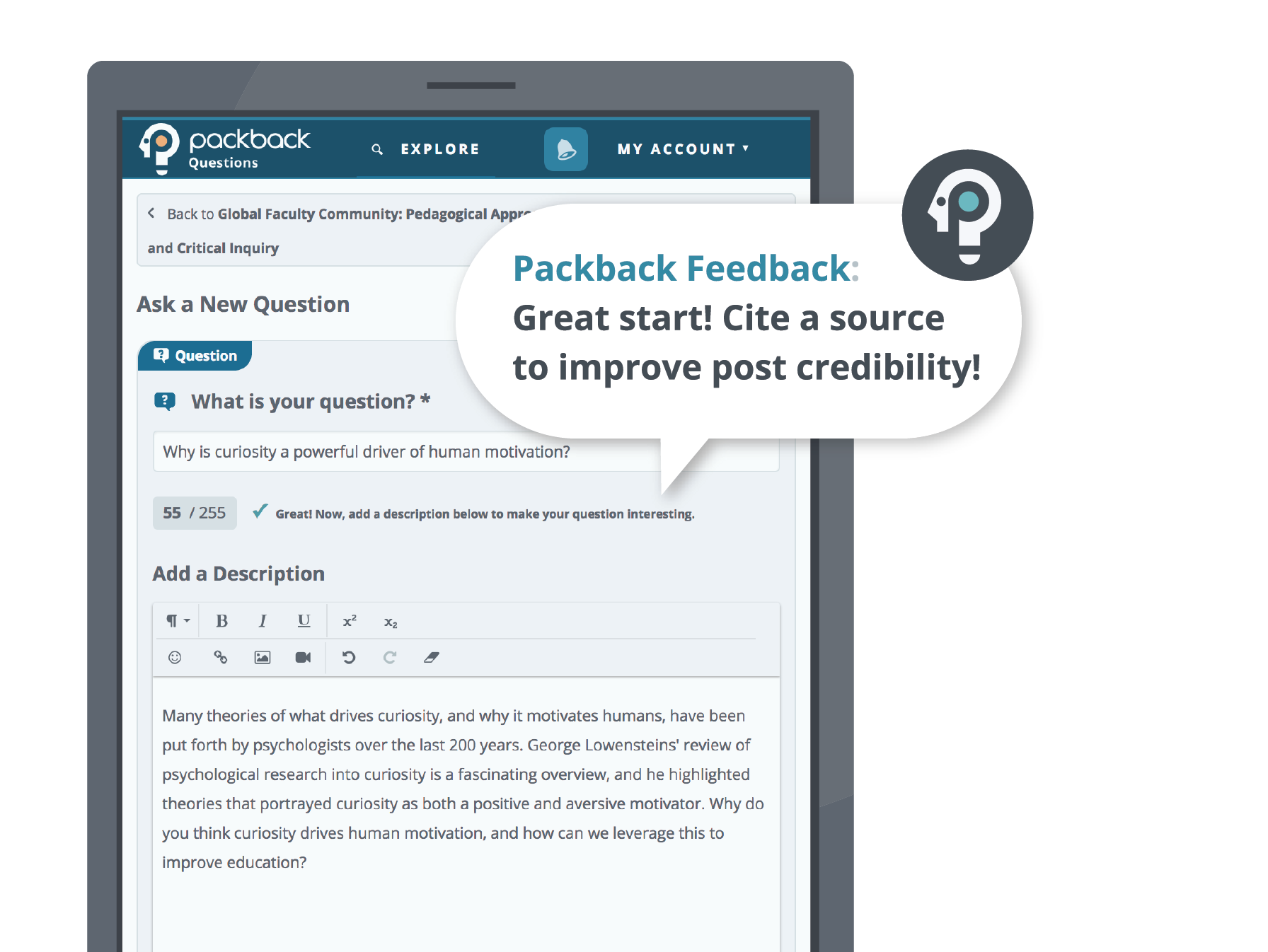 "A screenshot of the ""ask a question"" page on Packback, with a graphic demonstrating how Packback provides real-time coaching feedback to help students better posts. The feedback shown in this example encourages the student to cite a source."